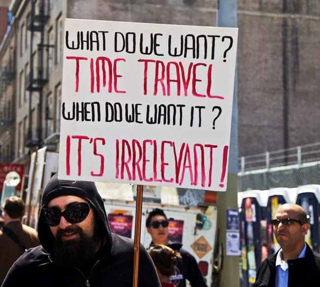 we-want-time-travel-hilarious-protest-signs