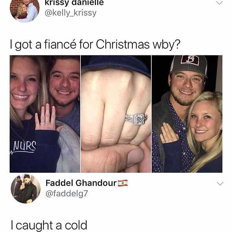 you-got-fiance-i-got-a-cold-life-fails