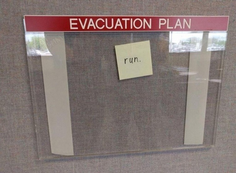 evacuation plan run lol worthy photos
