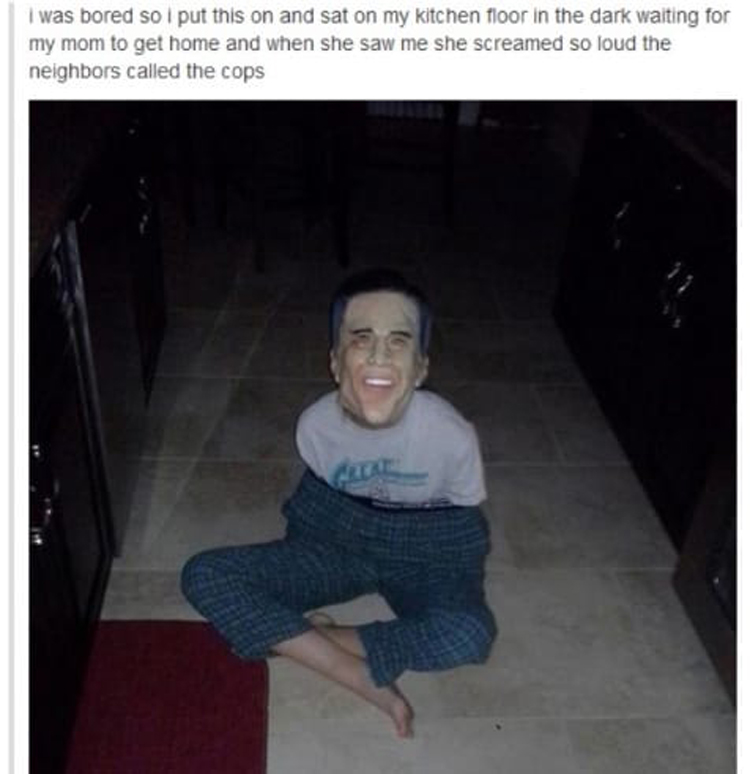 kid wears mask to scare mom silly things bored people do