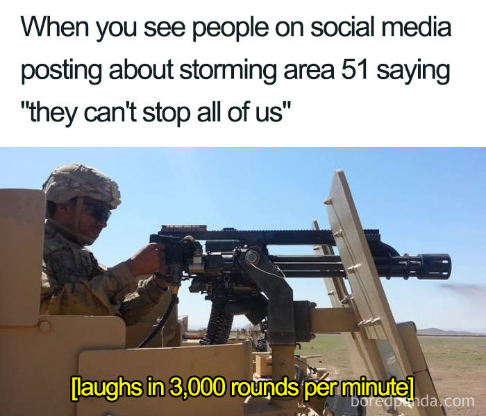 3000 rounds per minute area 51 memes