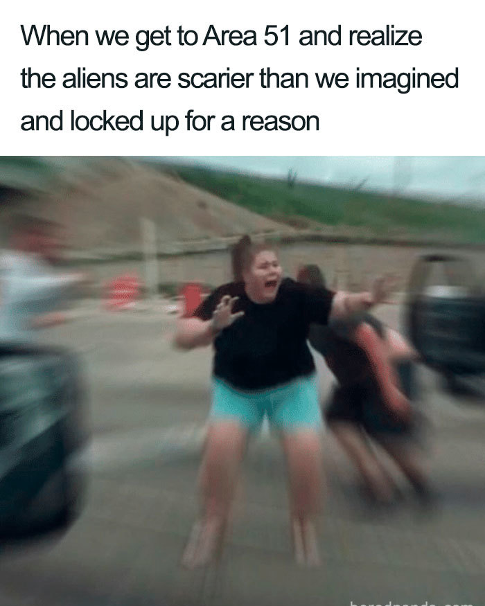 aliens scarier than we imagined area 51 memes