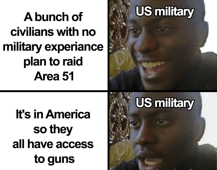 civilians with guns storming area 51 memes