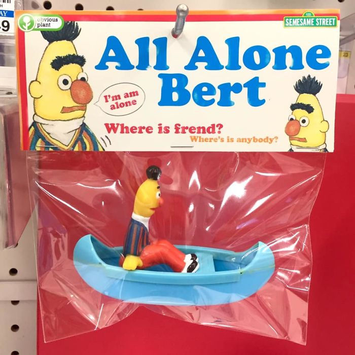 funny fake products obvious plant all alone bert