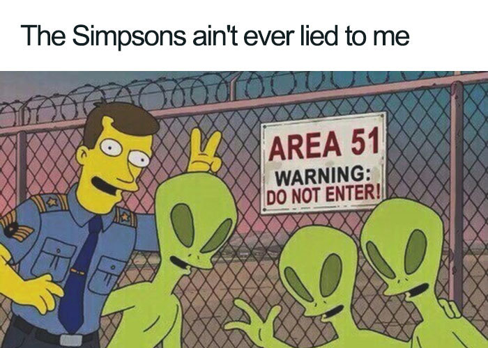 simpsons never lied area 51 memes
