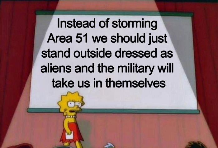 stand outside and dress like aliens area 51 memes