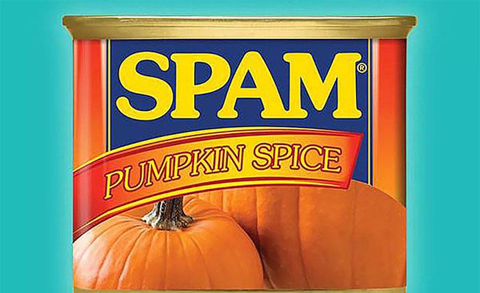 Spam pumpkin spice