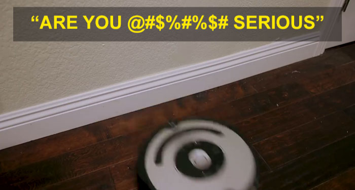 complaining roomba swears when bumps into stuff michael reeves