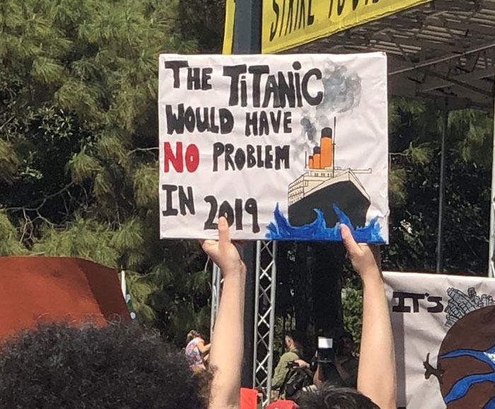 best climate strike signs titanic is safe
