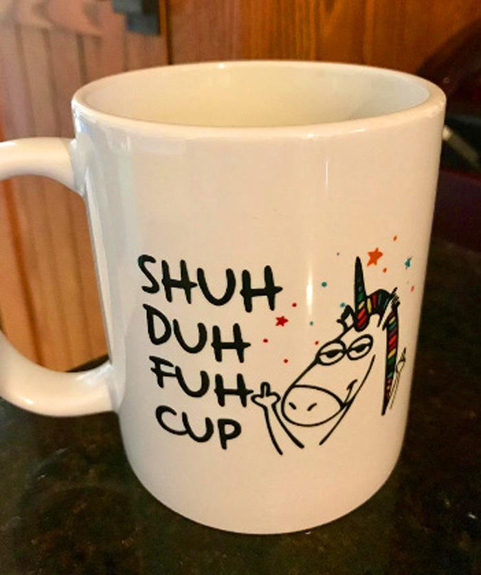 shuh duh fuh cup coffee mug unicorn funny