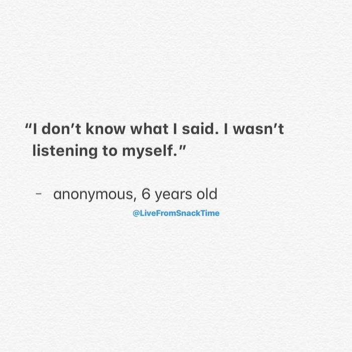 funny things kids say listening to self