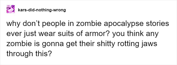 kars-did-nothing-wrong Tumblr Post about Zombie Movies