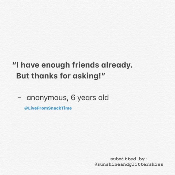wacky children quotes enough friends