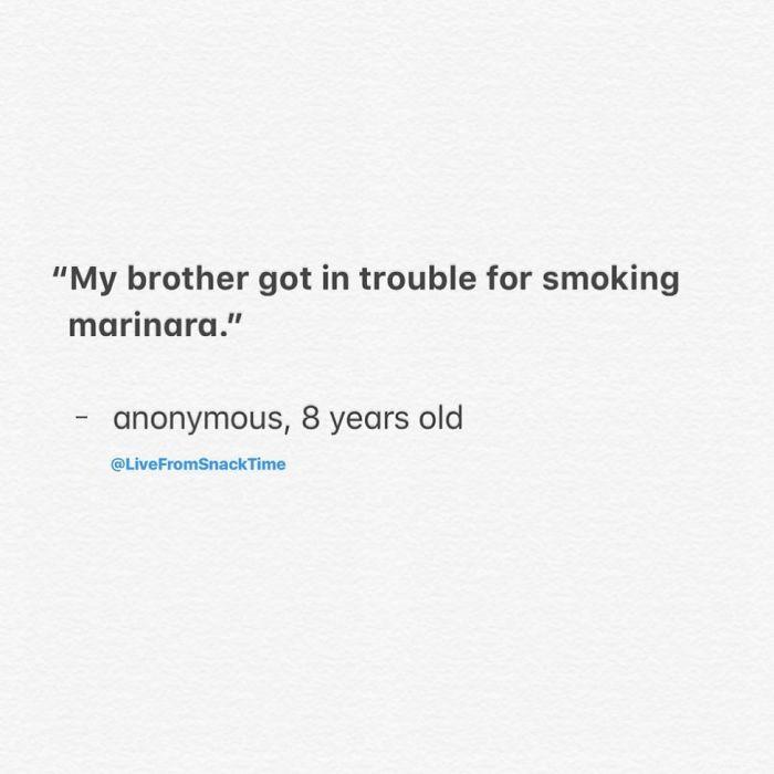 wacky children quotes smoking marinara
