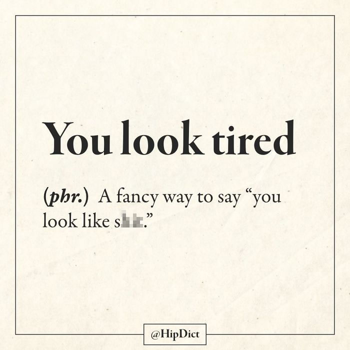 hilarious definitions tired