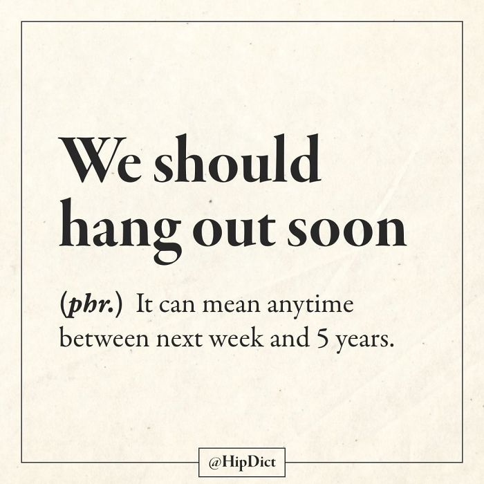 hipdict funny word meanings hang out