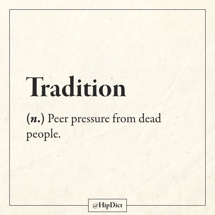 hipdict funny word meanings tradition