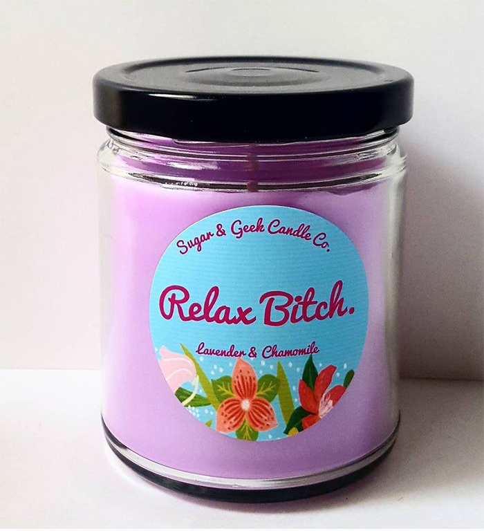 Relax Bitch Lavender and Chamomile Candle