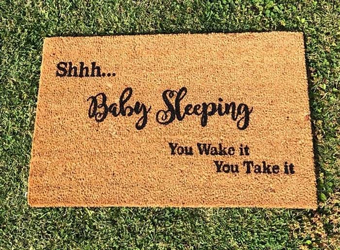 shhh baby sleeping you wake it you take it funny doormat