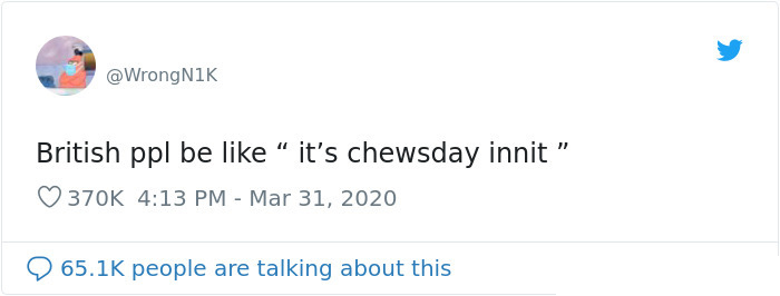 hilarious britain english dialect chewsday