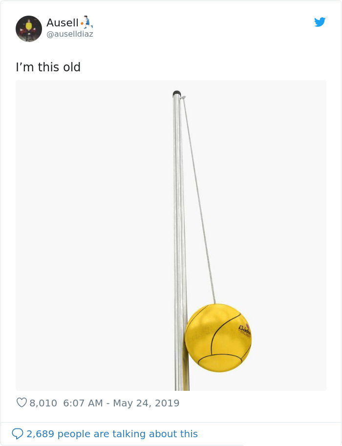 i am this old tweet tetherball
