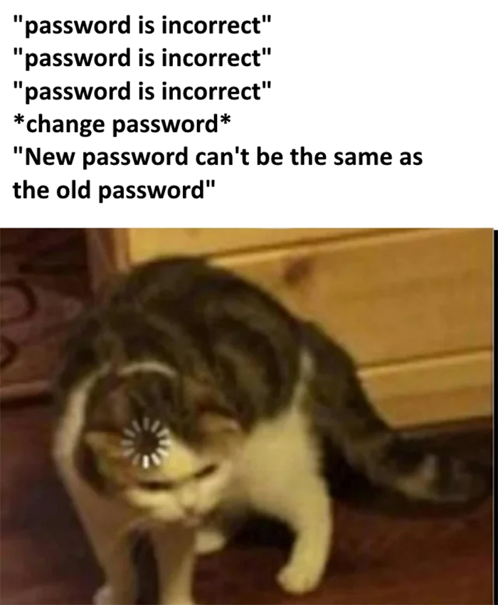 incorrect password things everyone doesn't talk about