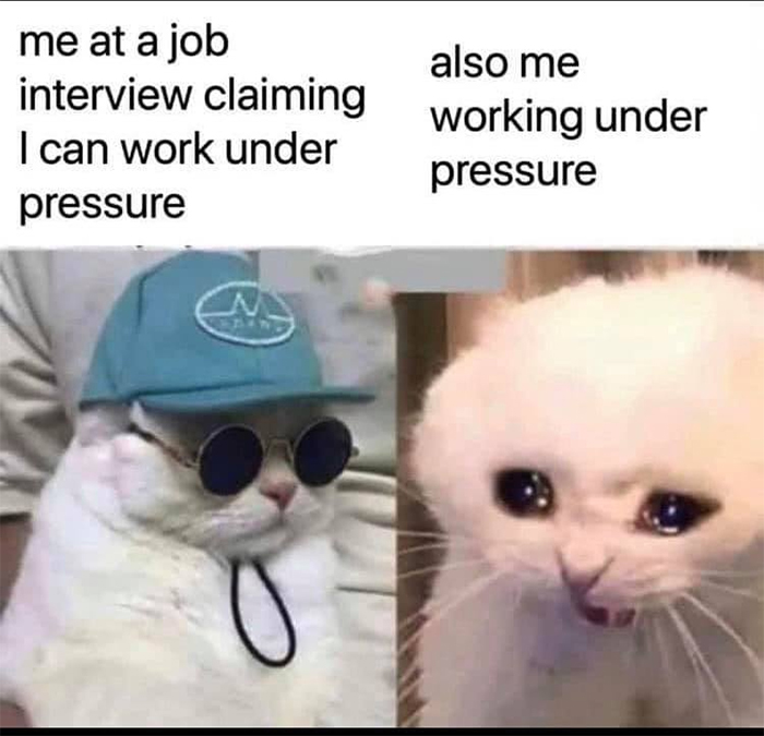 work under pressure things everyone doesn't talk about