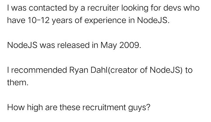 recruiter looking for developers has unrealistic job requirement