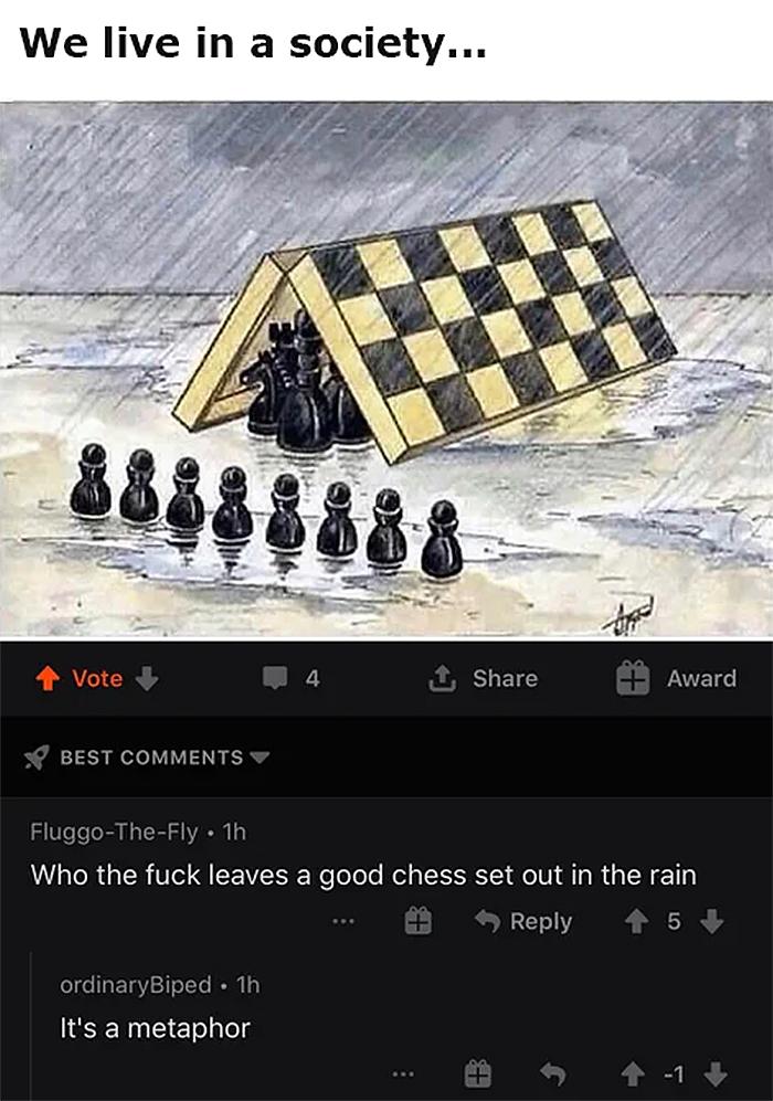 people who missed the joke chess metaphor