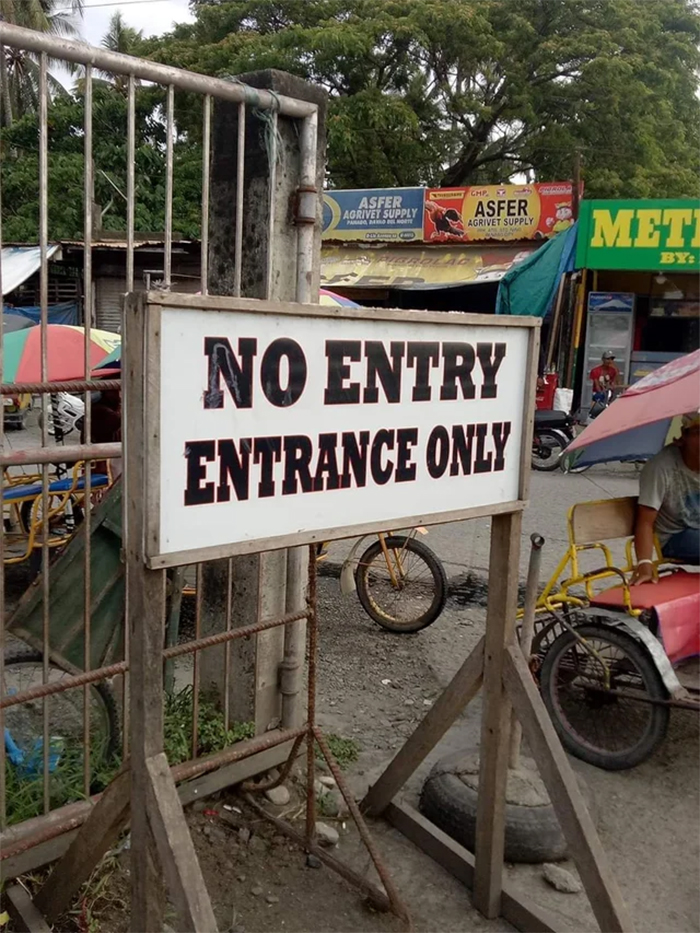 funny signage no entry entrance
