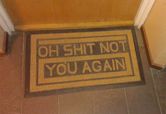 hilarious doormat not you again