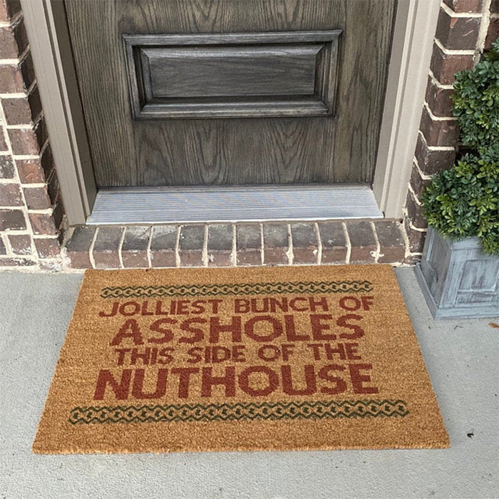 jolliest bunch of assholes this side of the nuthouse door mat hilarious