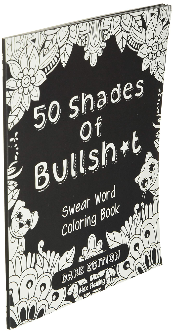 fifty shades of bullshit swear words coloring book