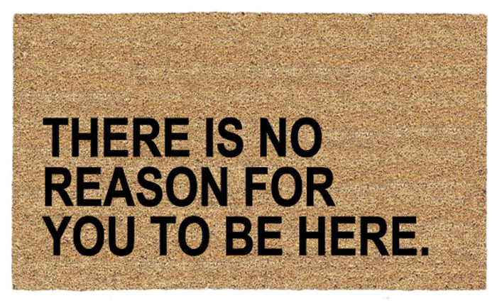 porchdecoir there is no reason for you to be here doormat