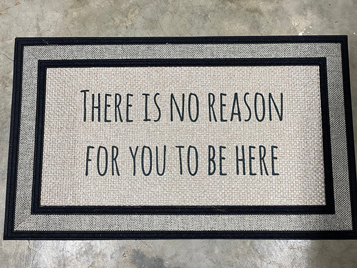 tosisterscrafts there is no reason for you to be here doormat