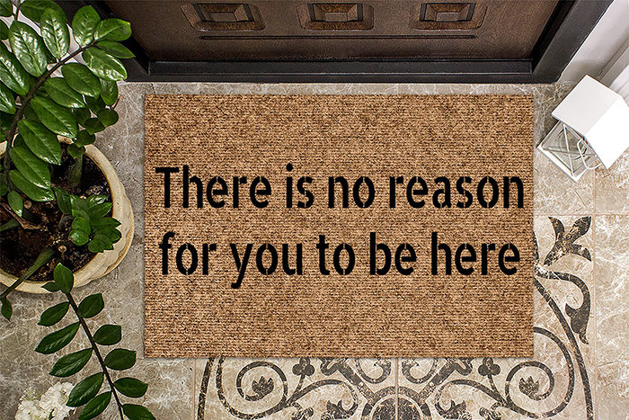 woodbystu there is no reason for you to be here doormat