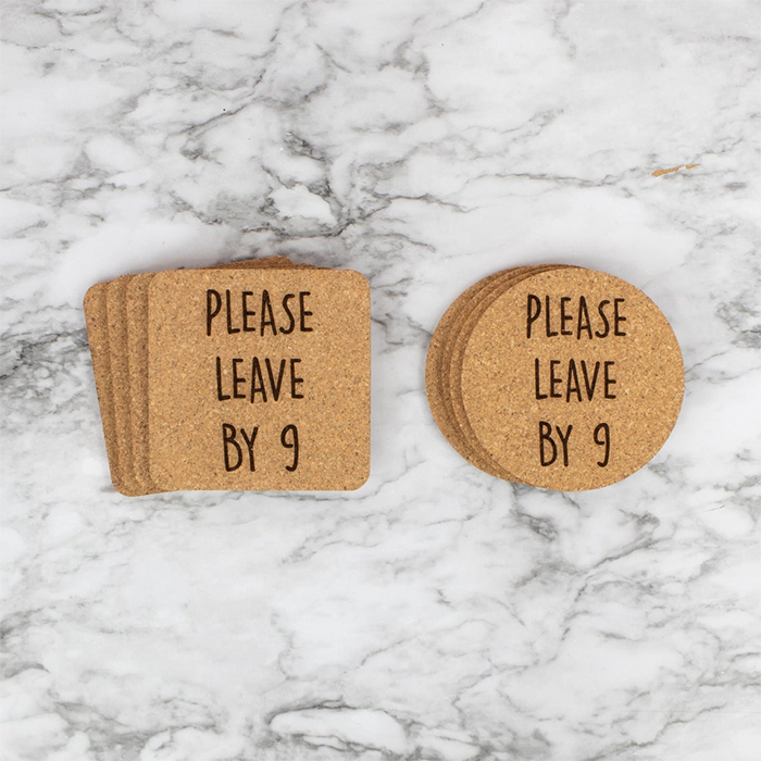 please leave by 9 cork coasters square and circle